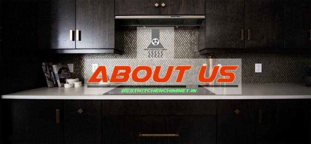 best_kitchen_chimney-About_us