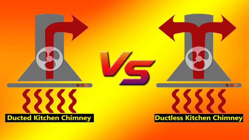 Kitchen-Chimney-Duct-vs-Ductless