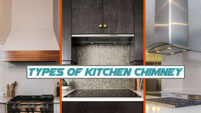 5-Types-of-Kitchen-Chimney