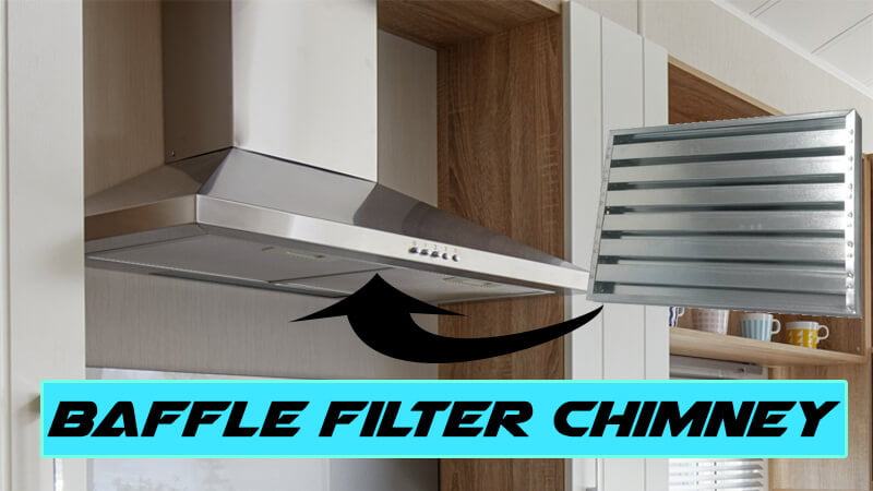 Baffle-Filter-Chimney