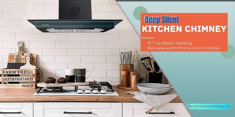 5-Best-Deep-Silent-Kitchen-Chimney-in-India