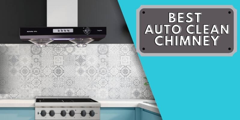 best-auto-clean-chimney-in-india